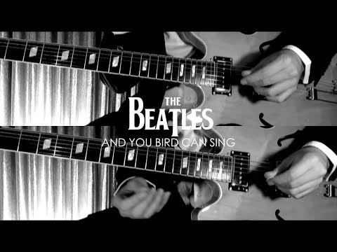 And Your Bird Can Sing - The Beatles  ( Guitar Tab Tutorial & Cover )