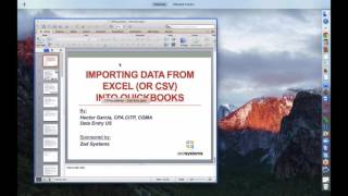 Importing Excel (CSV or any Spreadsheet) file into QuickBooks with built-in tools.  Plus Zed Axis