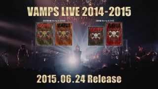 VAMPS「VAMPS LIVE 2014-2015」Teaser