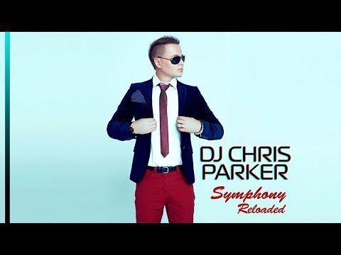 DJ Chris Parker - Symphony Reloaded