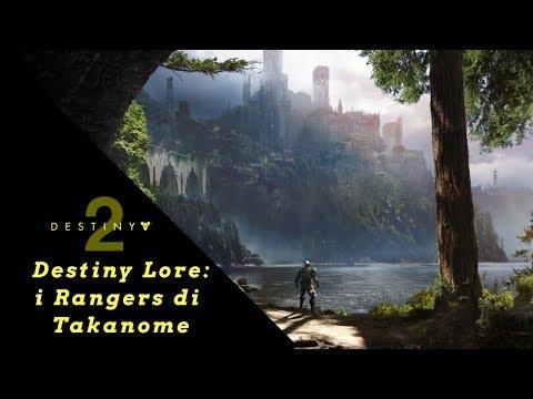 Destiny 2 Lore: I ranger di Takanome thumbnail