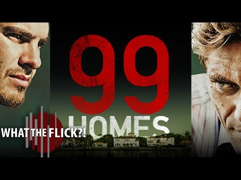 99 Homes Official Movie Review
