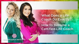 What Does A Life Coach Do Exactly?   How To Become A Certified Life Coach
