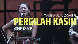 Download Lagu Suara Emas Tami Aulia Pergilah Kasih mp3