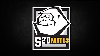 S2'd - Part 13