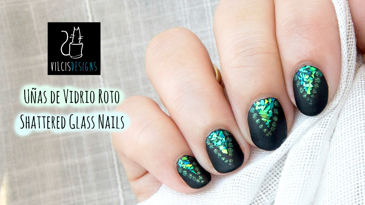 Diseño de uñas VIDRIO ROTO mate / Nail art design matte SHATTERED ...