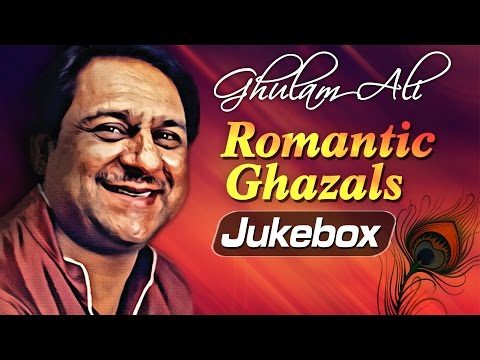 Ghulam Ali Romantic Ghazals Vol 1 | Top Ghazals | Ghulam Ali Ghazals Best Collection