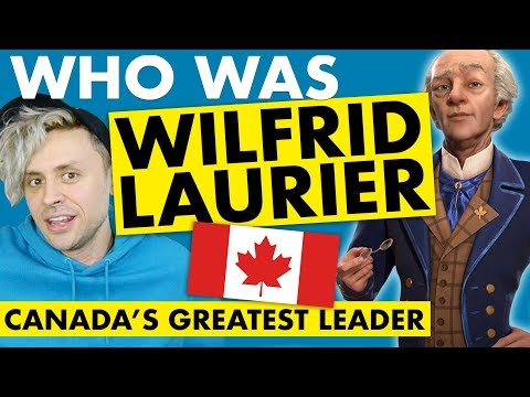 Wilfrid Laurier, Canada's GREATEST Prime Minister