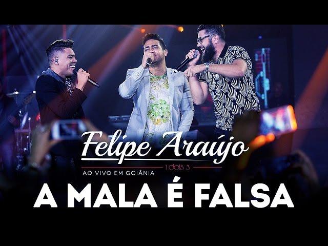 Felipe Araújo - A Mala é Falsa part. Henrique & Juliano | DVD 1dois3