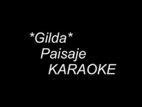 Gilda_Paisaje (Karaoke)