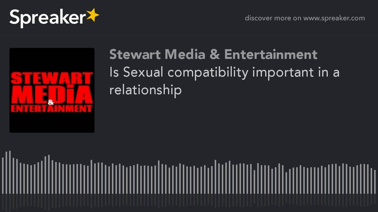 How important is sexual compatibility