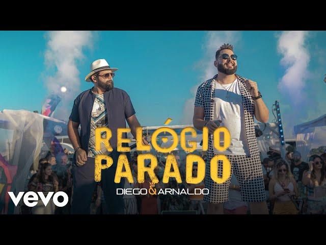 Diego & Arnaldo - Relógio Parado