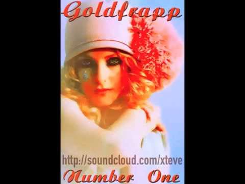 Remix: Goldfrapp Number One (Xteve's Techno Edit)