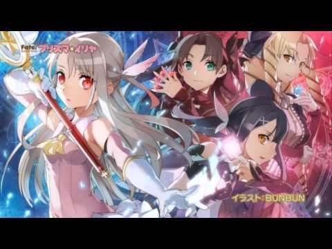 Fate/kaleid liner Prisma☆Illya 2wei Herz! 『Full Song』OP