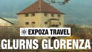 Glurns Glorenza (Italy) Vacation Travel Video Guide