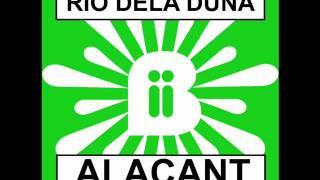 Rio Dela Duna - Alacant (Dany Cohiba Remix)