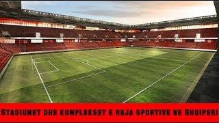 Gambar cover Stadiumet dhe komplekset e reja sportive ne Shqiperi