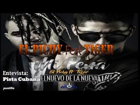 Mi  Pena - El Pichy feat El Tiger (Entrevista Pista Cubana)