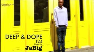 Club Party House Music Mix by DJ JaBig [DEEP & DOPE 124]