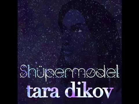 Tara Dikov - You're Not My Favourite Model (OFFICIAL AUDIO)