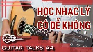 Cách học nhạc lý hiệu quả cao | Guitar Talks #4 | Thuận Guitar