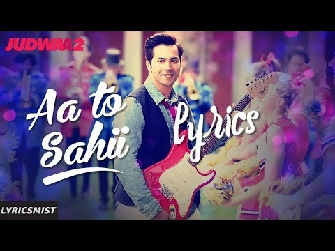 Aa Toh Sahii Song Lyrics Video | Judwaa 2 | Meet Bros | Neha Kakkar | Roach Killa