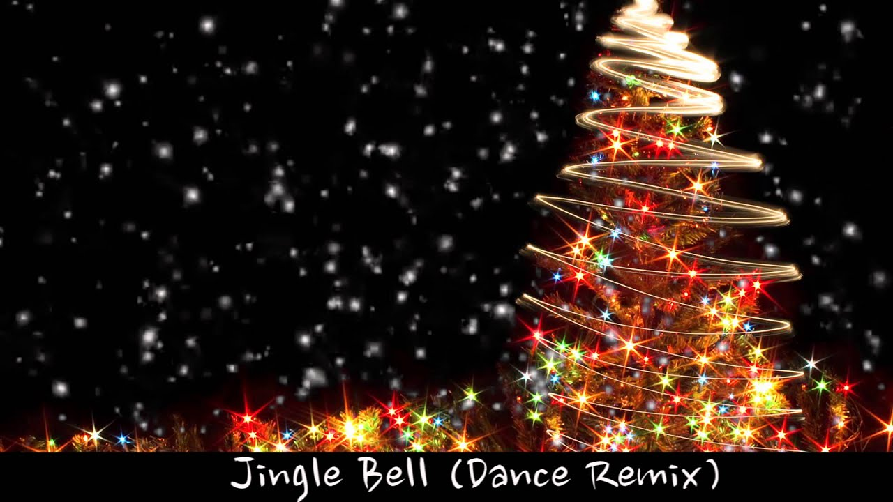 Jingle Bell 2015 2016 Dance Remix - Christmas Songs - YouTube