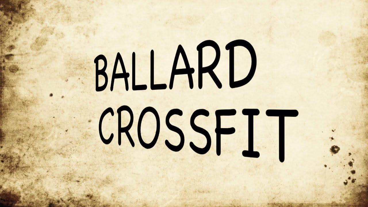 ballard crossfit - youtube