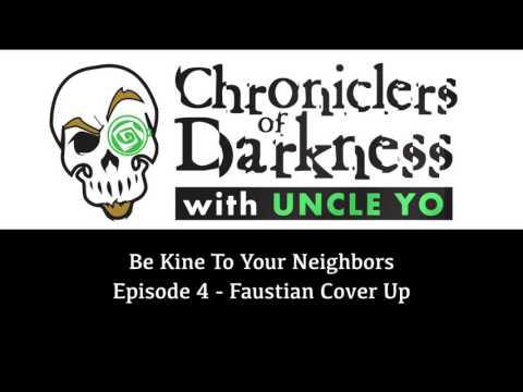 Be Kine To Your Neighbors Episode 4, Faustian Cover Up