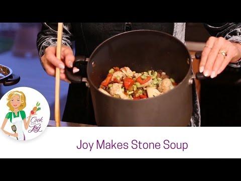 Joy Makes Stone Soup!