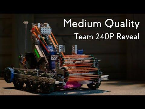 "VEX Turning Point | Team 240P Mid Season Reveal: ""Medium Quality"""