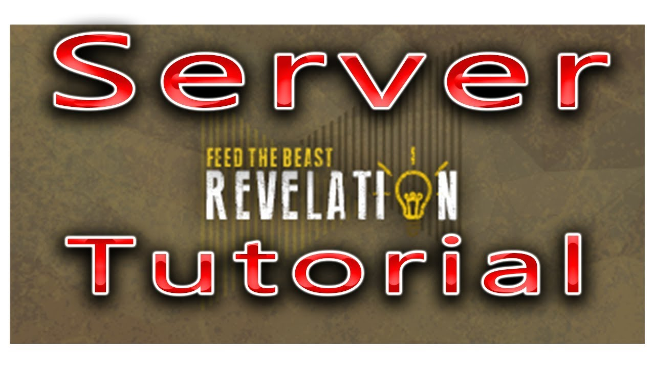 How To Make A FTB Revelation Server Tutorial