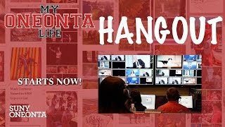 MY Oneonta Life Hangout: The Academic Experience