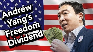 "Andrew Yang and the ""Freedom Dividend"" (Universal Basic Income)"