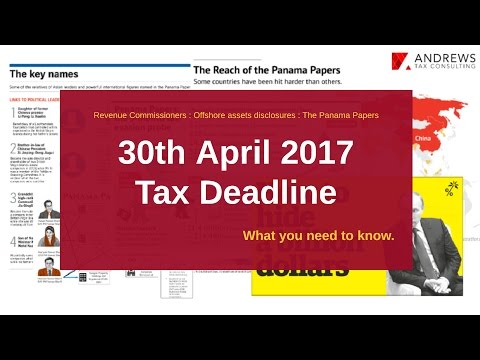30th April 2017 Tax deadline for disclosure of offshore assets