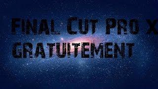 Tuto | Télécharger Final Cut Pro X gratuitement ! (HD)