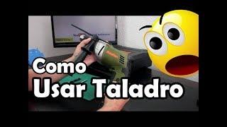 Video Como Usar Un Taladro Percutor - Aprende a usar el rotomartillo o taladro en casa