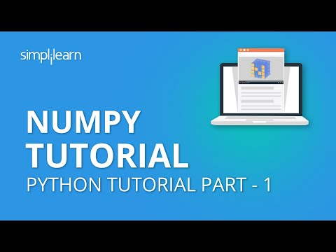 NumPy Tutorial Part - 1 | NumPy Array | Python NumPy Tutorial Part -1| Python Tutorial | Simplilearn