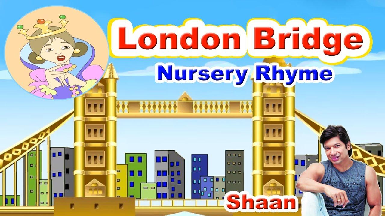 london bridge is falling down by shaan nursery rhyme