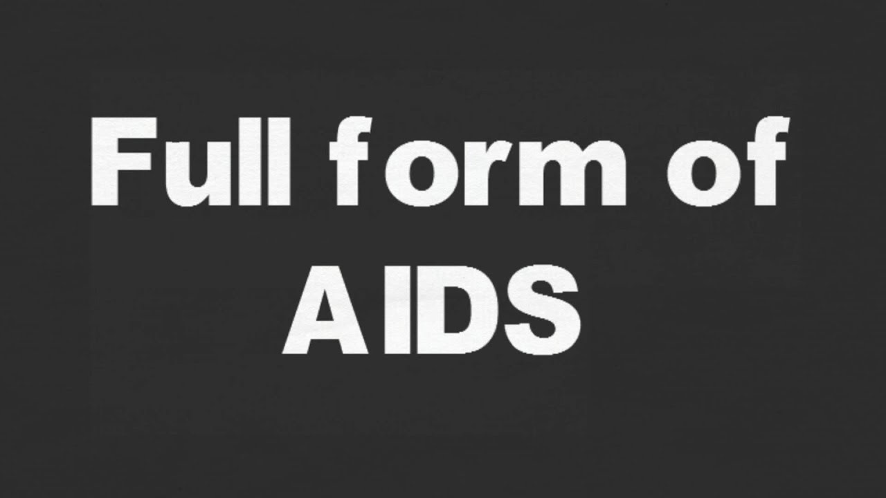 full form of AIDS - YouTube