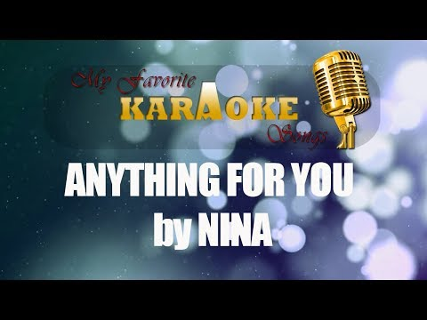 ANYTHING FOR YOU by NINA