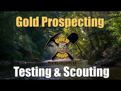 Testing and Scouting for Gold - Prospecting Inside Bends