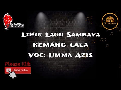 Lirik Lagu SAMBAVA - Kemang Lala (Umma Azis)