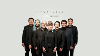 First Love - Nikka Costa (Cover by Abieb & Friends)   MLDSPOT Exclusive Session!