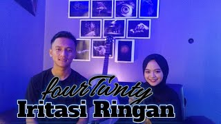 IRITASI RINGAN - FOURTWNTY COVER BY CoverinDull Official