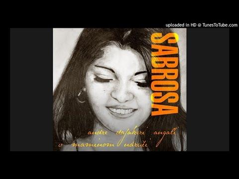 Sabrosa - Devla miro (2013 Andre dajakeri angaľi - V maminom náručí)