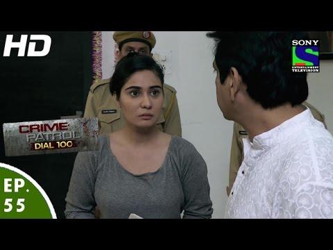 Crime Patrol Dial 100 - क्राइम पेट्रोल - Dil,Dosti,Dagabaazi - Episode 55 -  27th December, 2015