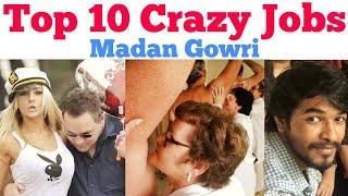 Top 10 Crazy Jobs | Tamil | Madan Gowri | MG