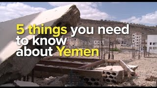 5 things you need to know about Yemen