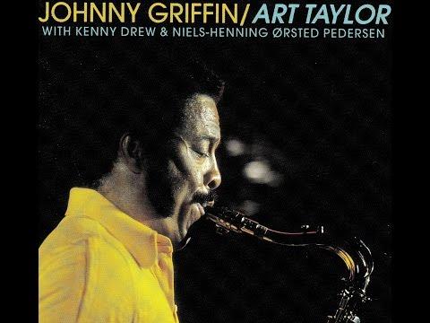 Johnny Griffin & Art Taylor Quartet - Body And Soul